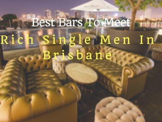 Best Bars To Meet Rich single men in Brisbane(1)